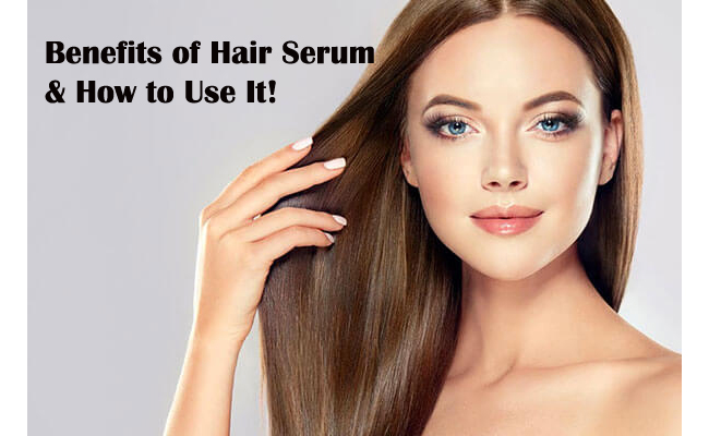 benefit of hair serum